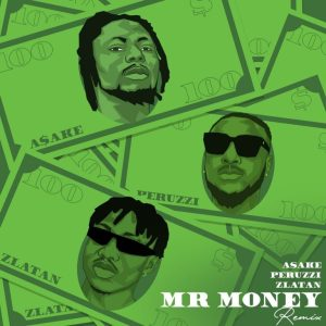 DOWNLOAD MP3: Asake x Zlatan & Peruzzi – Mr Money (Remix)