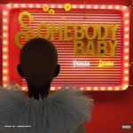 DOWNLOAD MP3: Peruzzi Ft Davido – Somebody Baby
