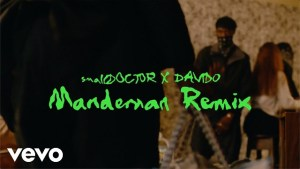 DOWNLOAD VIDEO: Small Doctor – ManDeMan (Remix) ft. Davido