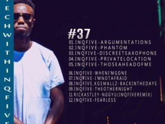 DOWNLOAD MIXTAPE: Inqfive – Tech With Inqfive 37 Mix