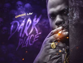 DOWNLOAD MP3: Chronic Law – Dark Place