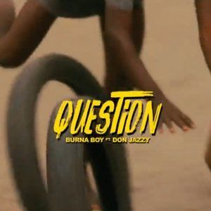 DOWNLOAD MP3: Burna Boy ft. Don Jazzy – Question