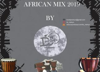 DJ Melvyn - African Party Songs Mixtape