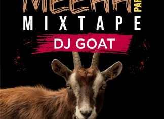 DJ Goat - Meehh Part 8 Mixtape (Hot Lgos Zanku Street Mix)
