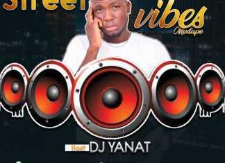 DJ Yanat – Street Vibes Mixtape 2020
