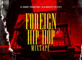 DJ Gambit - Foreign Hip Hop Mixtape (Latest Foreign Songs)