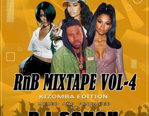 DJ Sonch – Rnb Vol 4 Mixtape (Kizomba Edition)