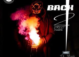 DJ Lawy – Back 2 Street Mix Vol.1 (Latest Street Songs)