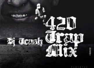 [Hip Hop Trap DJ Mix] 420 Best Foreign Dope Trap Mixtape