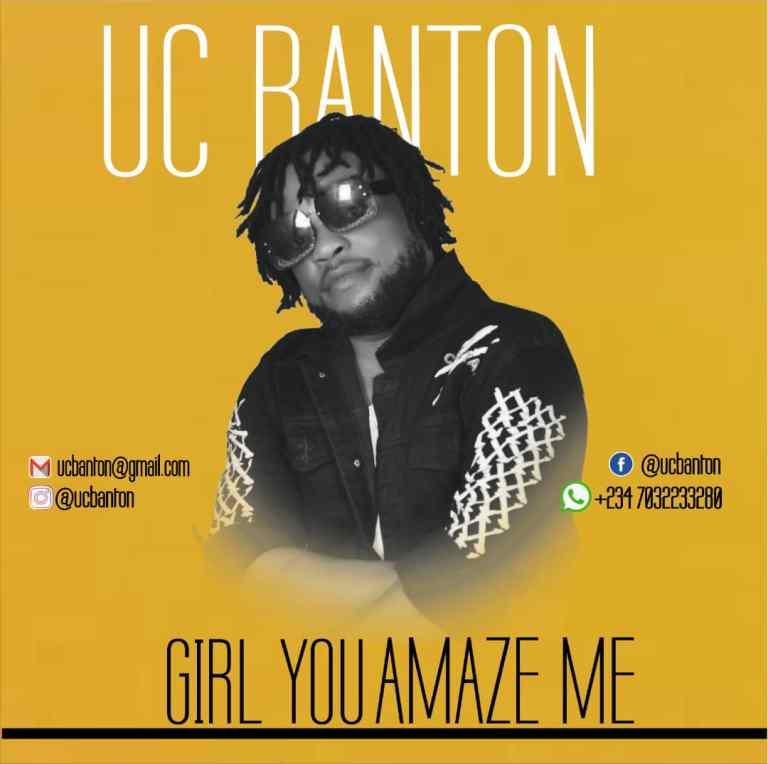 Uc Banton – Girl You Amaze Me