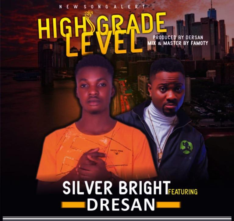 High Grade Level Silvers Bright Ft. Dresan