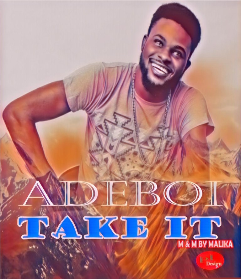 Adeboi – Take It