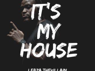 Lebza TheVillain – Fly Away