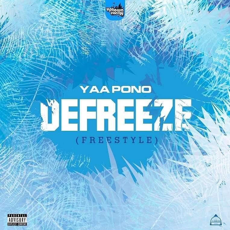 Yaa Pono – Defreeze (Freestyle) mp3 download