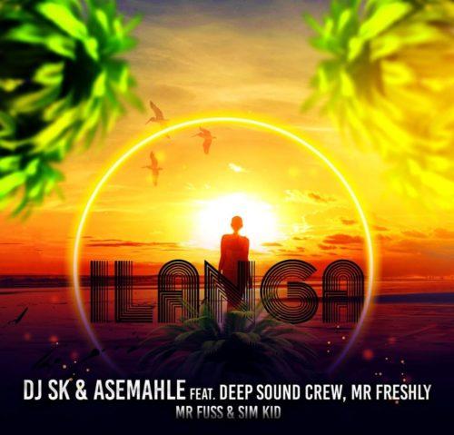 DJ SK & Asemahle – iLanga Ft. DeepSound Crew, Mr Freshly, Mr Fuss, Sim Kid mp3 download