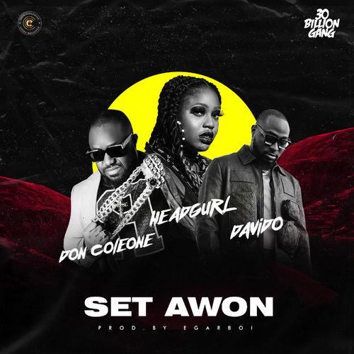 Headgurl – Set Awon Ft. Davido, Don Coleone mp3 download
