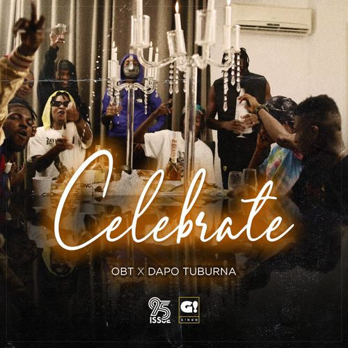 OBT Ft. Dapo Tuburna – Celebrate  mp3 download