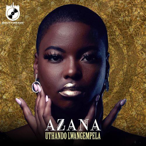 Azana – Uthando Lwangempela mp3 download