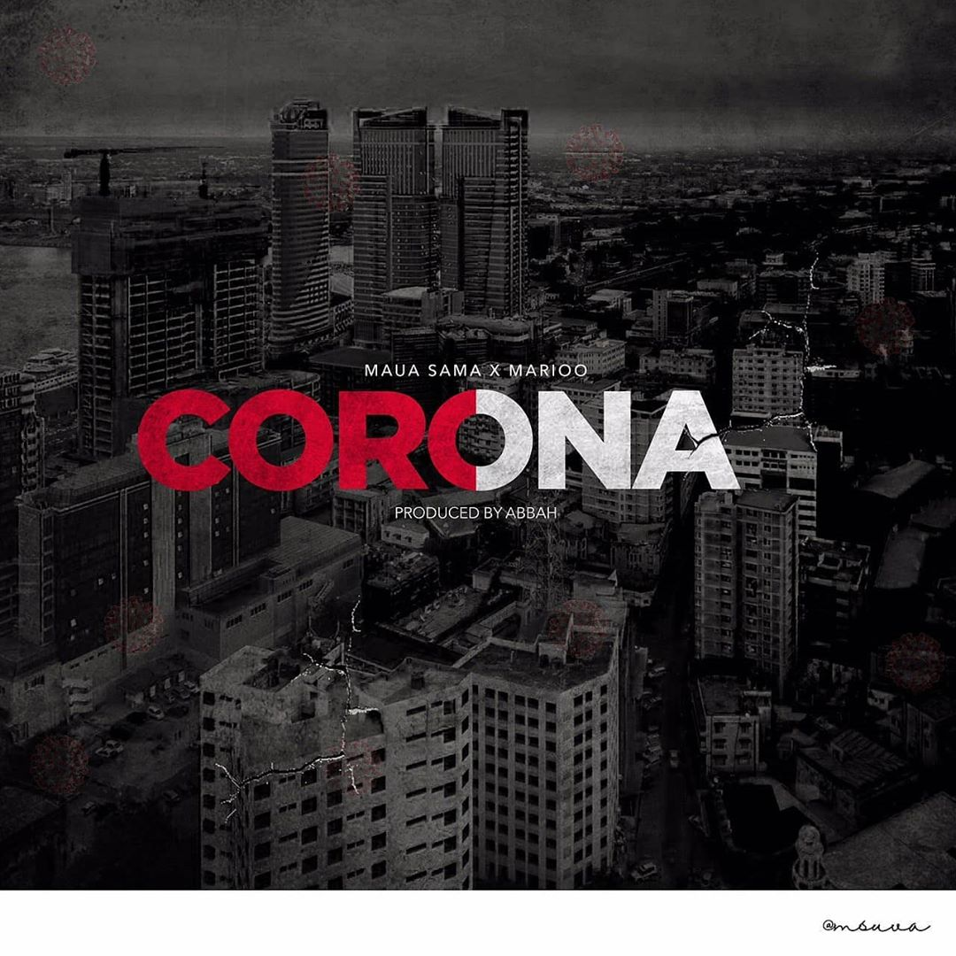 Maua Sama – Corona Ft. Marioo mp3 download