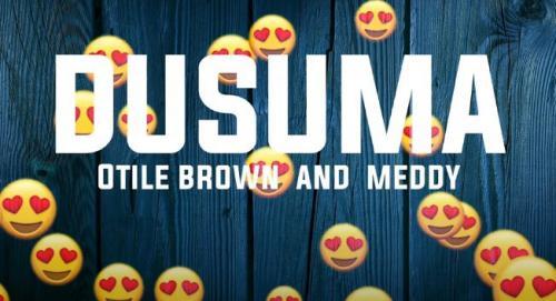 Otile Brown – Dusuma Ft. Meddy mp3 download