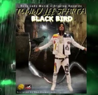 Tommy Lee Sparta – Black Bird mp3 download