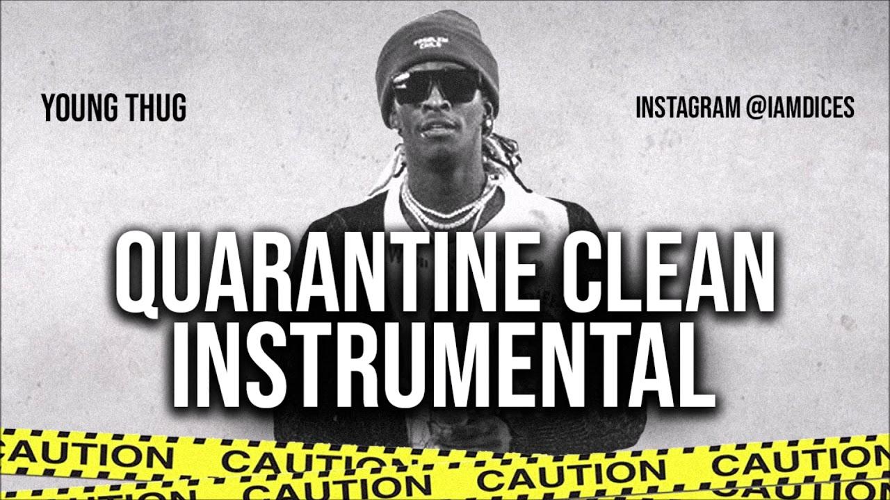 Young Thug – Quarantine Clean Instrumental Ft. Gunna download