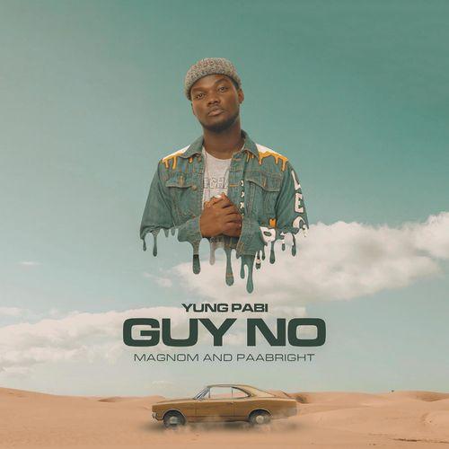 Yung Pabi – Guy No mp3 download