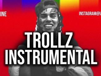 6ix9ine – Trollz Ft. Nicki Minaj (Instrumental)