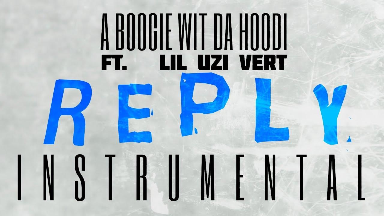 A Boogie Wit Da Hoodi – Reply Instrumental Ft. Lil Uzi Vert download