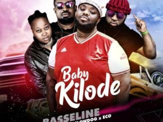Basseline – Baby Kilode Ft. Mr Raw, Slowdog, Eco