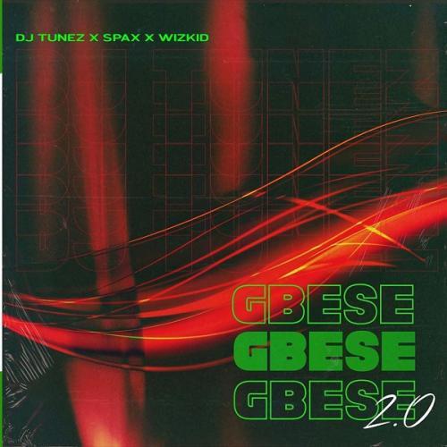 DJ Tunez x Wizkid – Gbese 2.0 Ft. Spax mp3 download