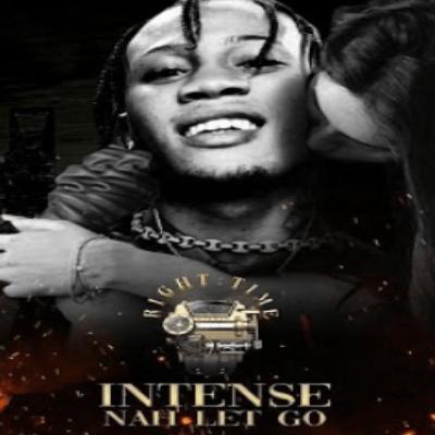 Intence – Nah Let Go mp3 download