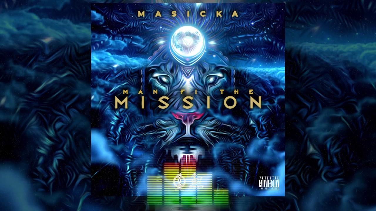 Masicka – Man Fi The Mission mp3 download