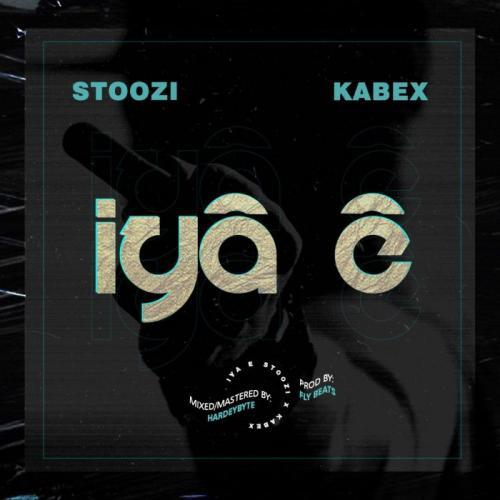 Stoozi Ft. Kabex – Iya E mp3 download