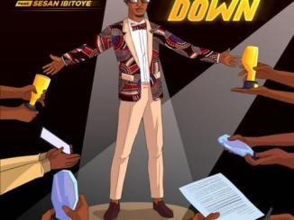 Bode Blaq Ft. Sesan Ibitoye – Bring It Down