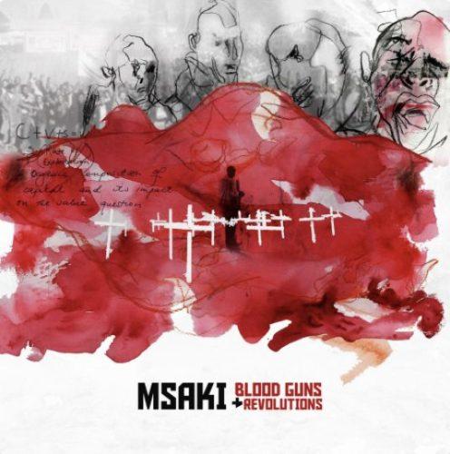 Msaki – Blood Guns and Revolutions mp3 download