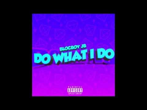 BlocBoy JB – Do What I Do (Instrumental) mp3 download