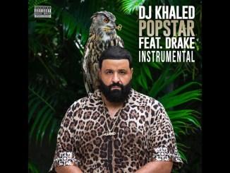 DJ Khaled Ft. Drake – POPSTAR Instrumental