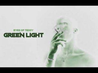 Eyes Of Teddy – Green Light