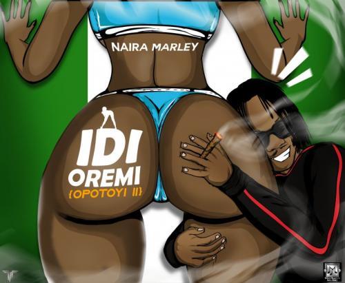 Naira Marley – Idi Oremi (Opotoyi II) mp3 download