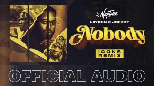 DJ Neptune – Nobody (Icons Remix) Ft. Laycon & Joeboy mp3 download