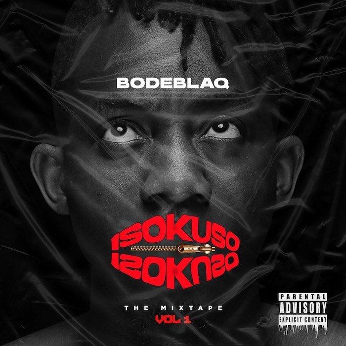 Bodeblaq – Koshi mp3 download