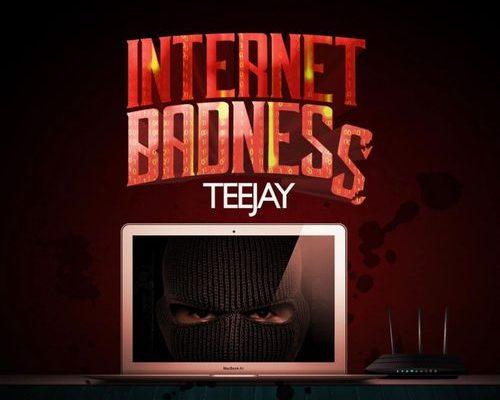 Teejay – Internet Badness mp3 download
