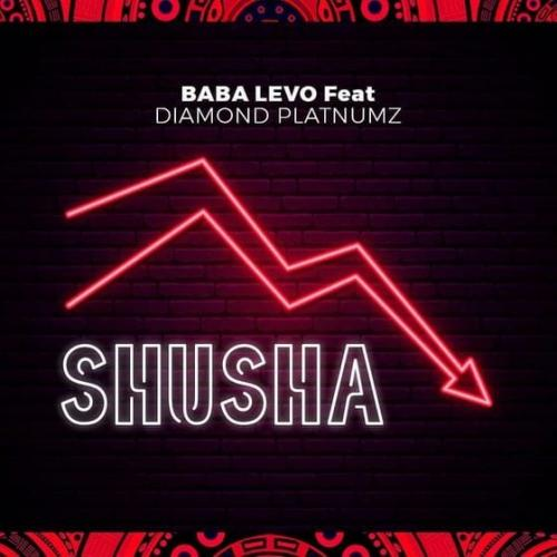 Baba Levo – Shusha Ft. Diamond Platnumz mp3 download