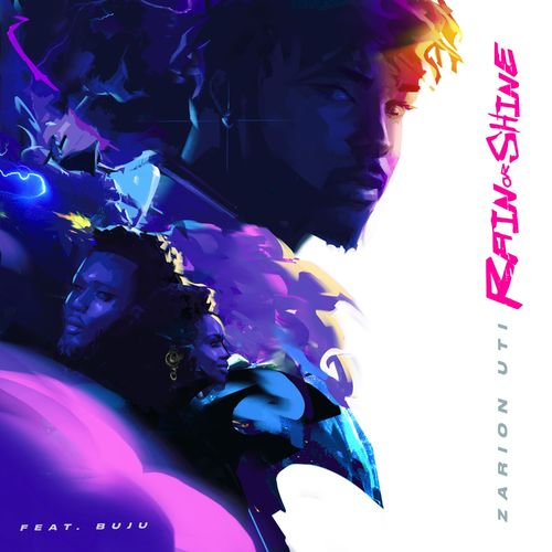 Zarion Uti – Rain or Shine Ft. Buju mp3 download
