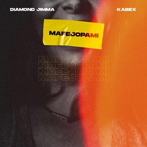 Diamond Jimma – Mafejopami Ft. Kabex mp3 download