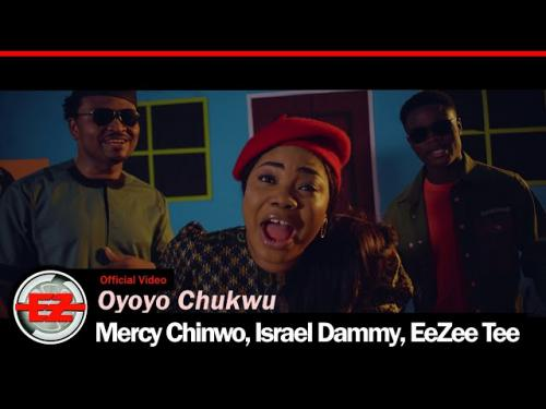 Mercy Chinwo, Israel Dammy, EeZee Tee – Oyoyo Chukwu mp3 download