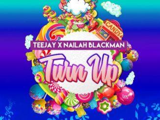 Teejay – Turn Up Ft. Nailah Blackman