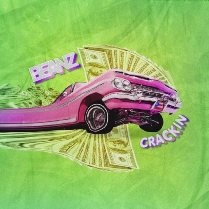 Beanz – Crackin mp3 download