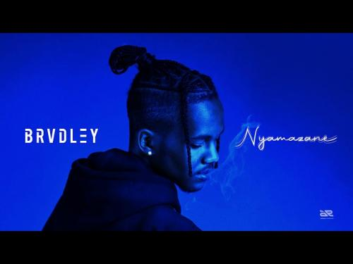 Brvdley – Nyamazane mp3 download